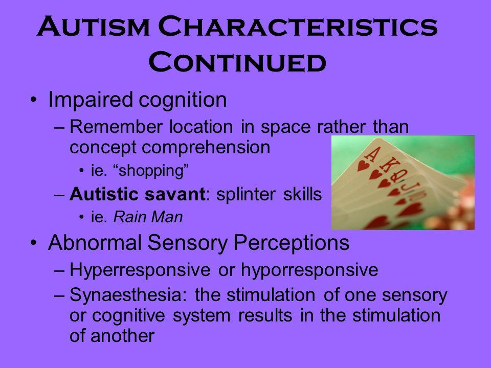 Autism Characteristics Continued