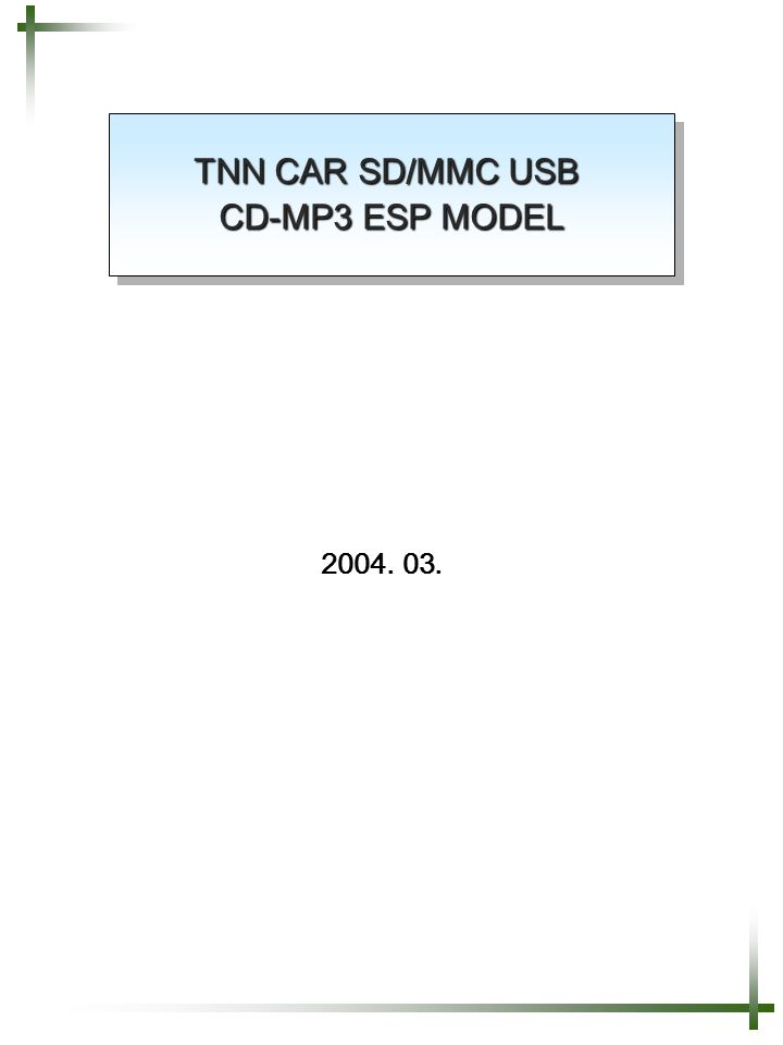 TNN CAR SD/MMC USB CD-MP3 ESP MODEL 2004. 03.
