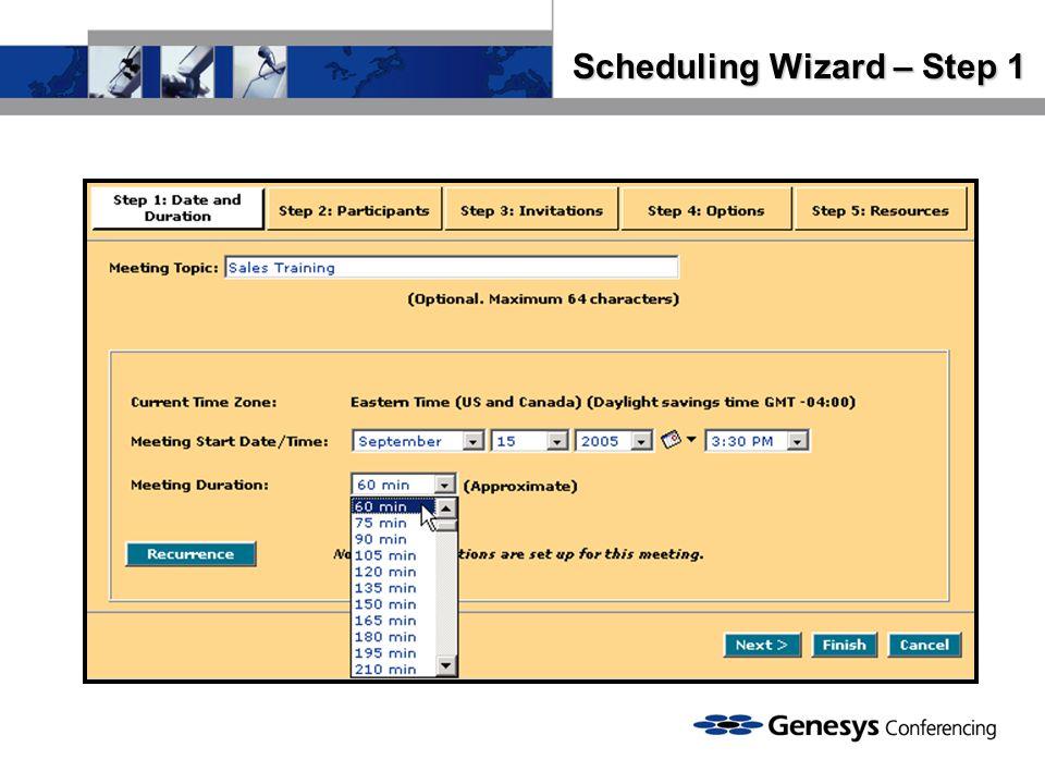 Scheduling Wizard – Step 1