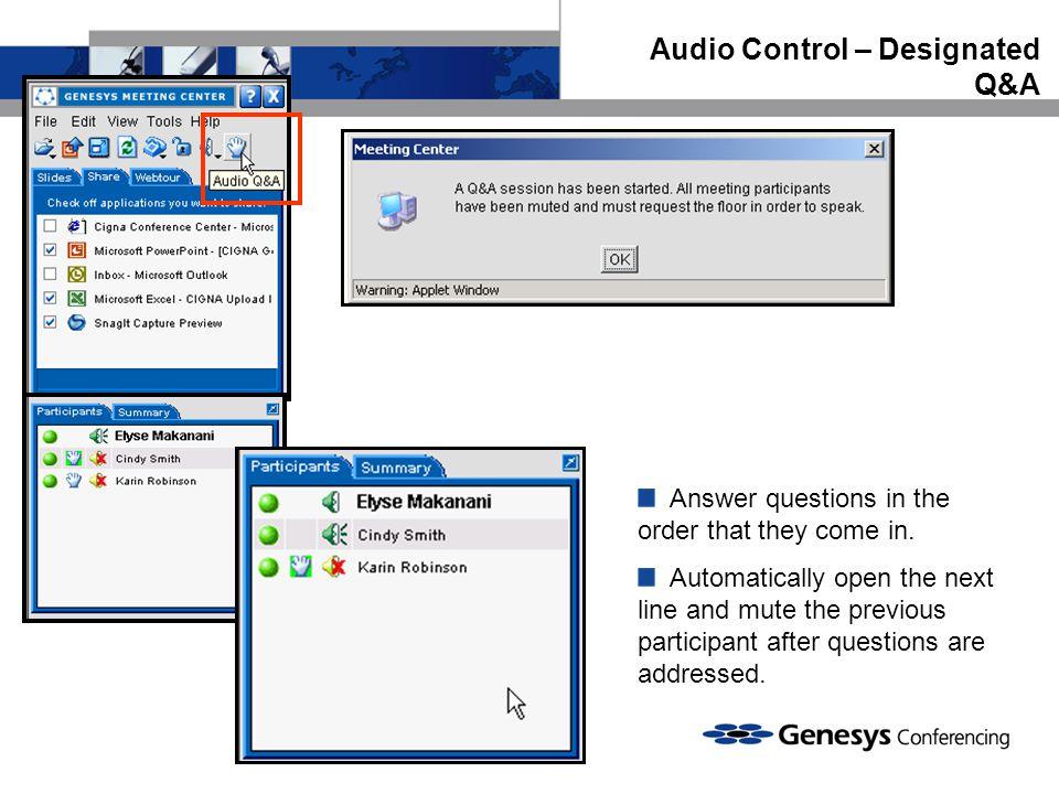Audio Control – Designated Q&A