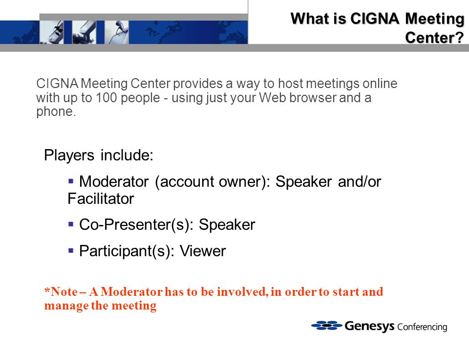 What is CIGNA Meeting Center