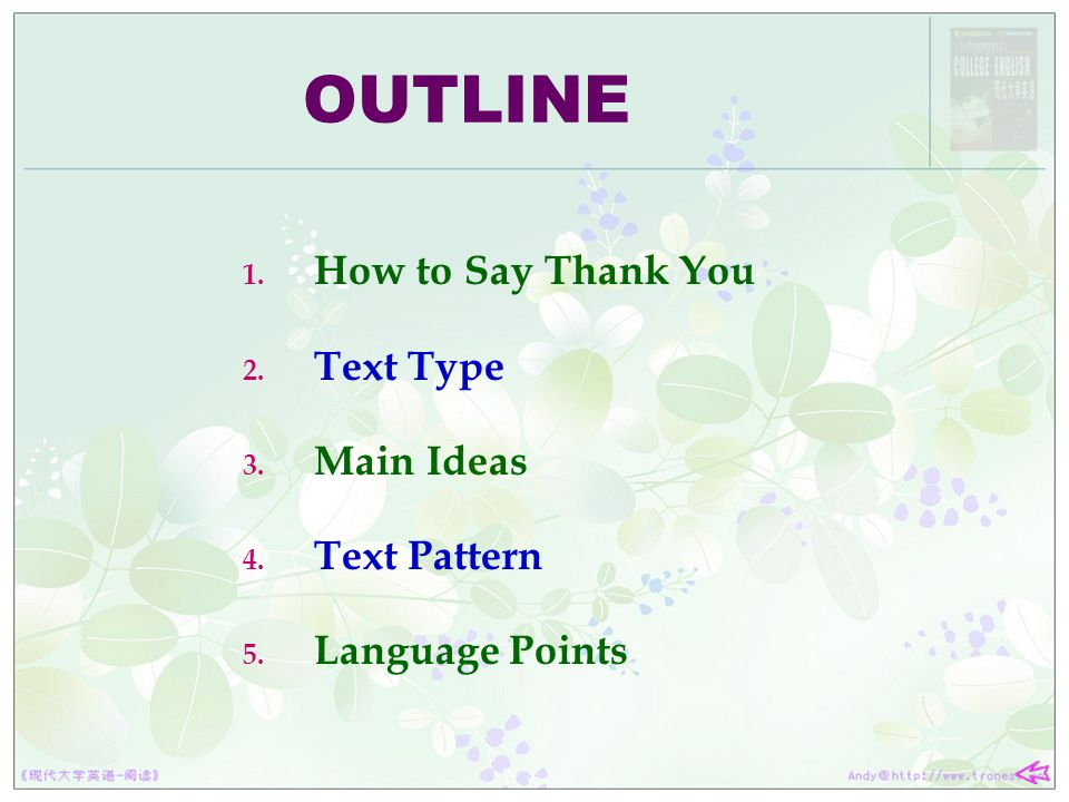 OUTLINE How to Say Thank You Text Type Main Ideas Text Pattern