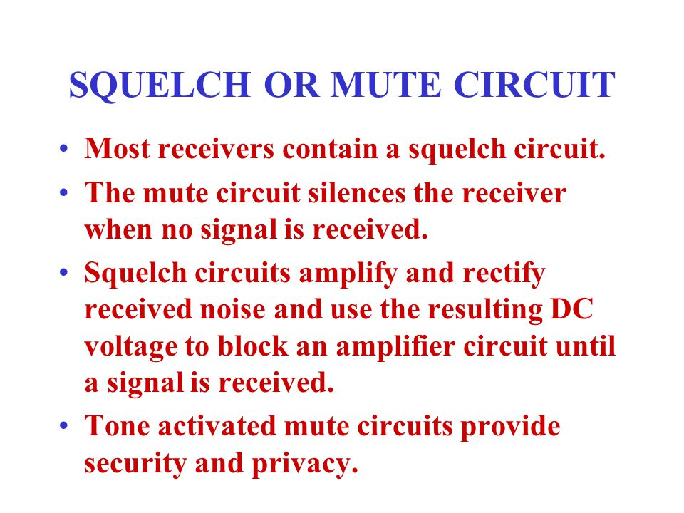 SQUELCH OR MUTE CIRCUIT