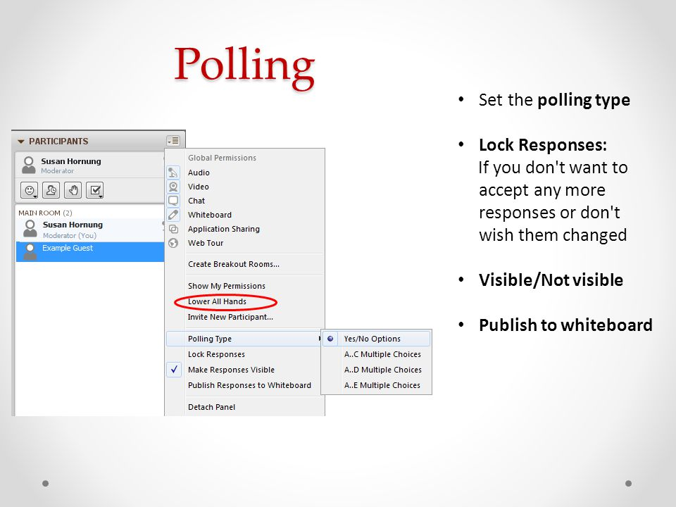 Polling Set the polling type Lock Responses:
