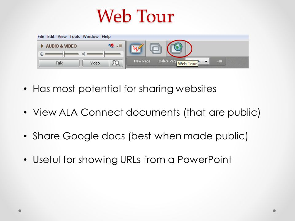 Web Tour Has most potential for sharing websites