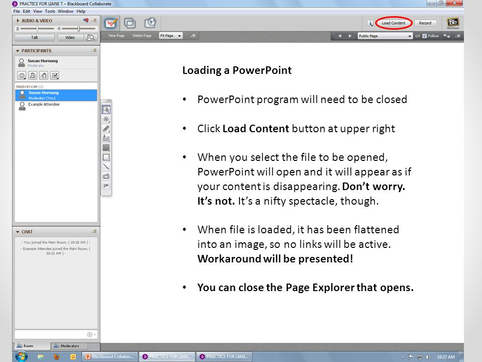Loading a PowerPoint PowerPoint program will need to be closed. Click Load Content button at upper right.