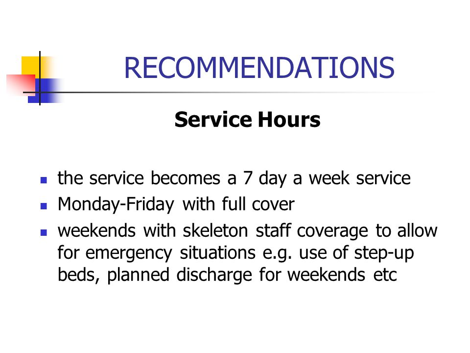 RECOMMENDATIONS Service Hours