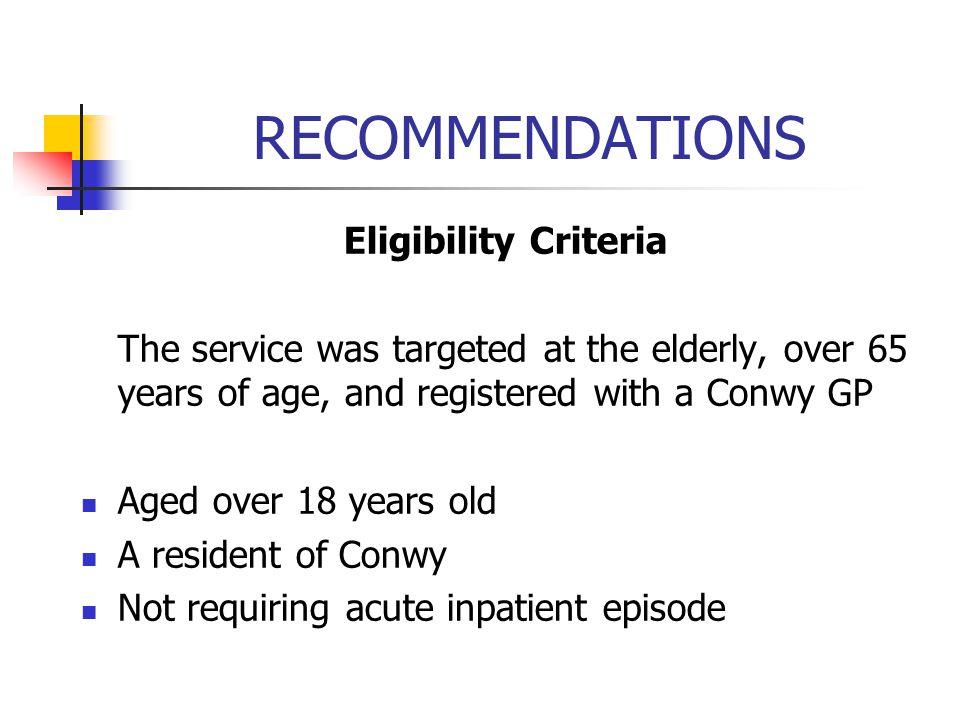 RECOMMENDATIONS Eligibility Criteria