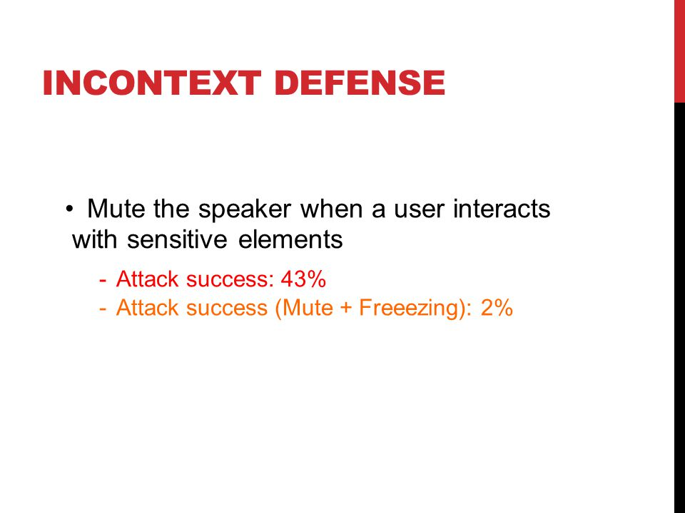 InContext Defense • Mute the speaker when a user interacts