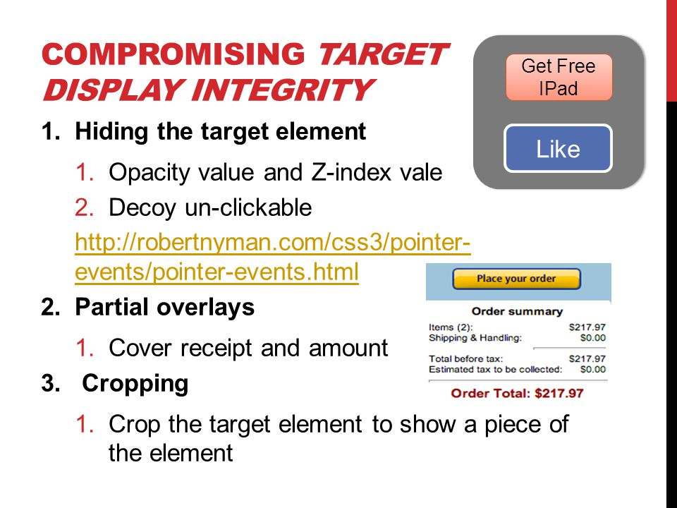 Compromising target display integrity