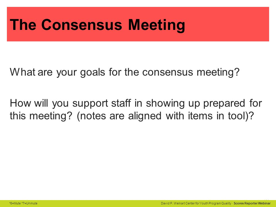 The Consensus Meeting