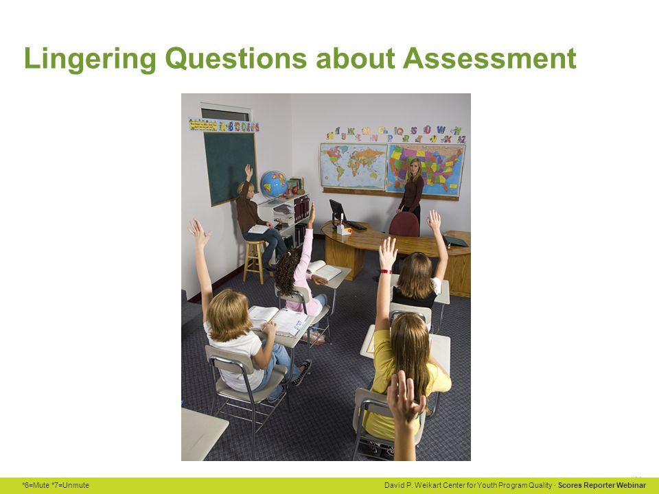 Lingering Questions about Assessment