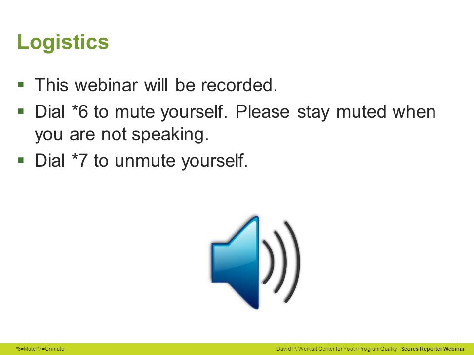 Logistics This webinar will be recorded.
