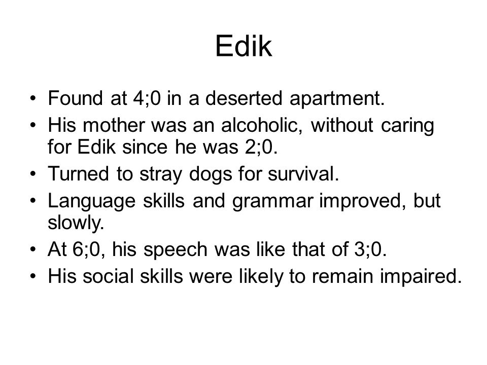 Edik Found at 4;0 in a deserted apartment.
