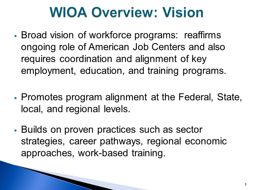 WIOA Overview: Vision