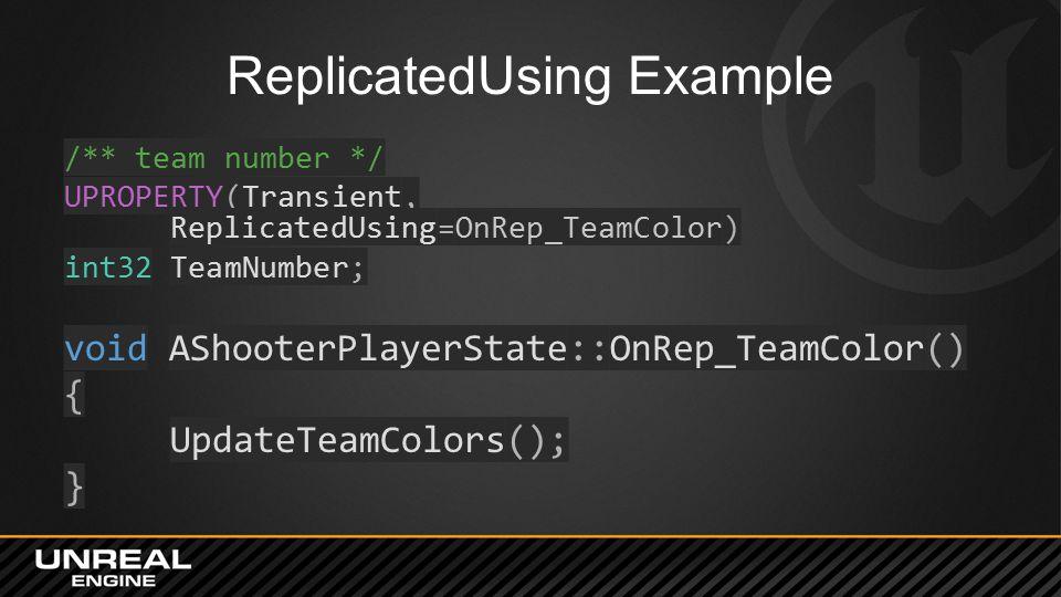 ReplicatedUsing Example