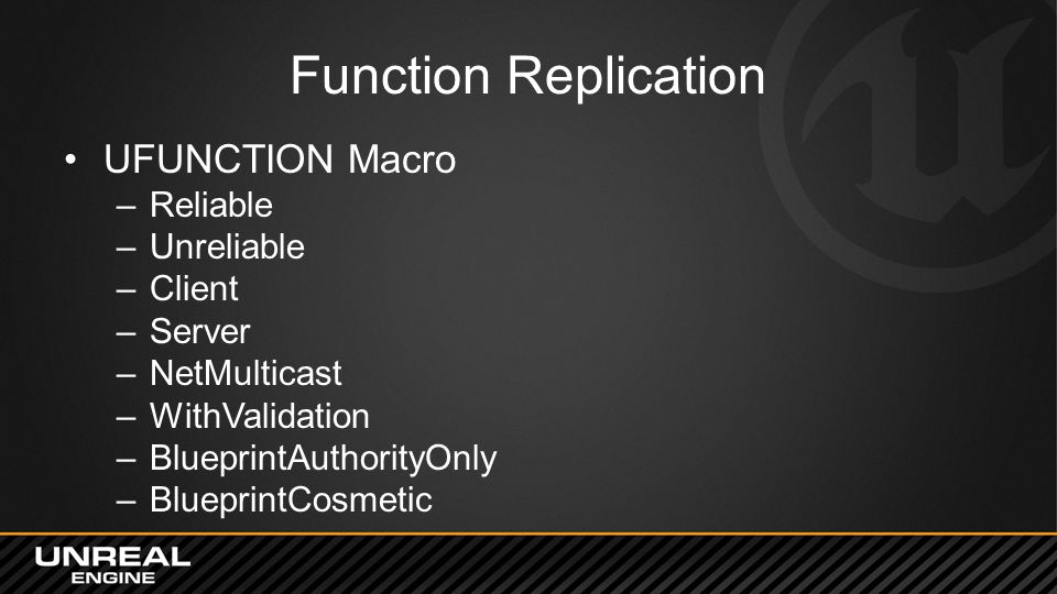Function Replication UFUNCTION Macro Reliable Unreliable Client Server