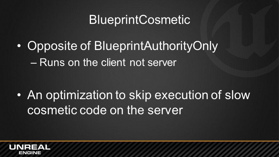 Opposite of BlueprintAuthorityOnly