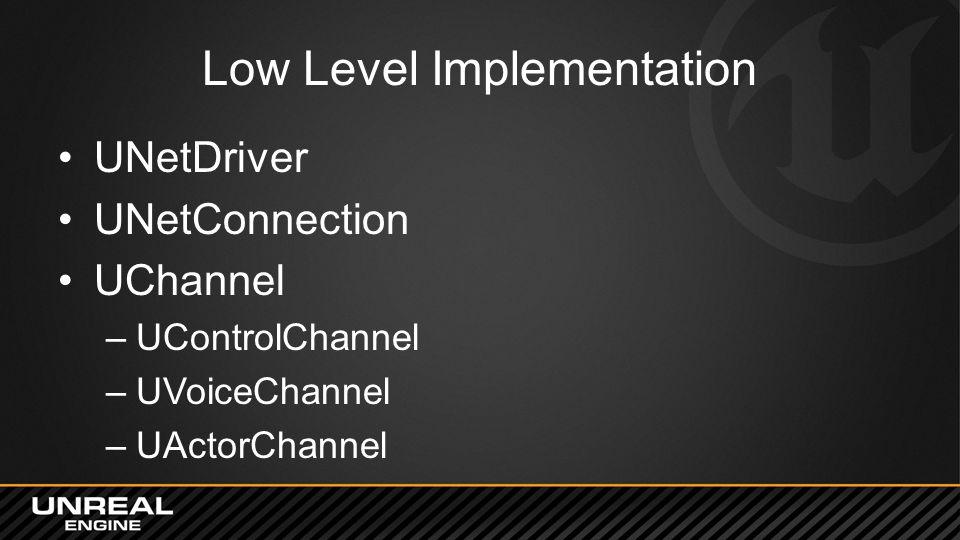 Low Level Implementation