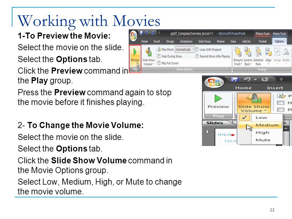 Working with Movies 1-To Preview the Movie: