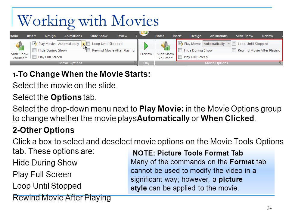 Working with Movies Select the movie on the slide.