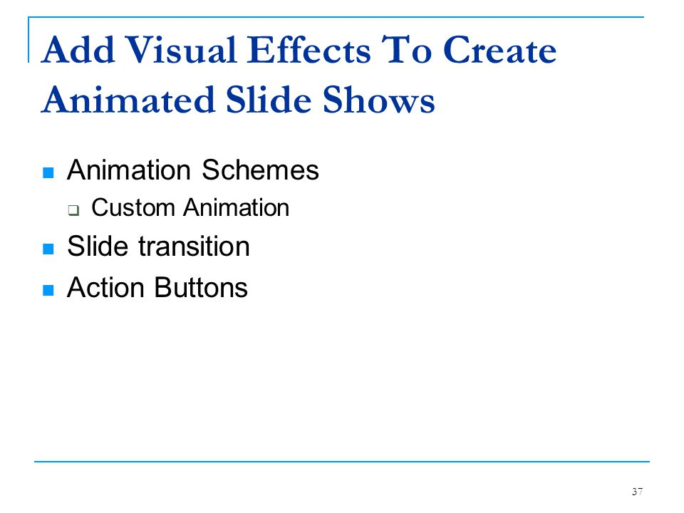 Add Visual Effects To Create Animated Slide Shows