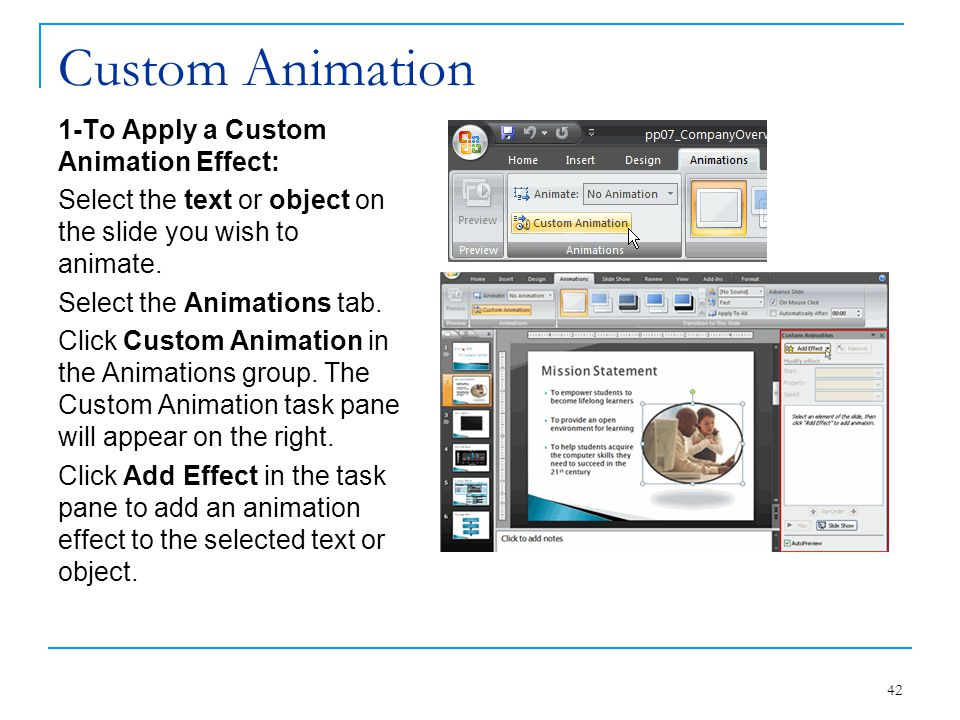 Custom Animation 1-To Apply a Custom Animation Effect: