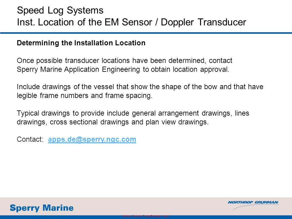 Speed Log Systems Inst. Location of the EM Sensor / Doppler Transducer