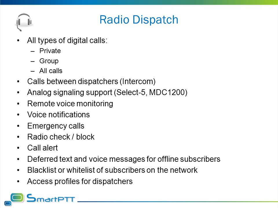 Radio Dispatch All types of digital calls: