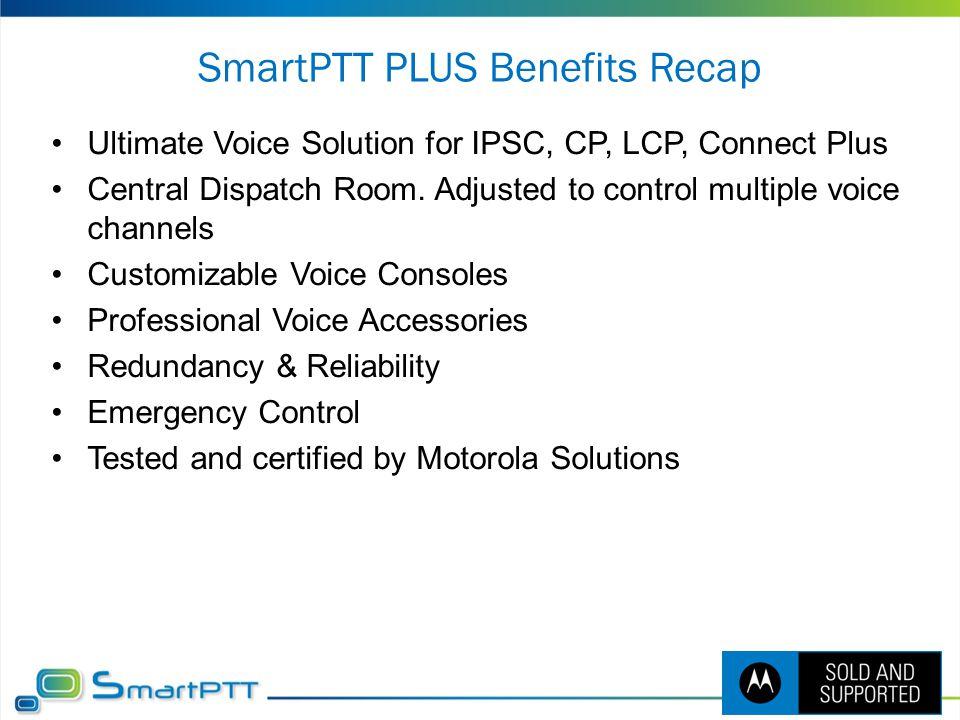 SmartPTT PLUS Benefits Recap