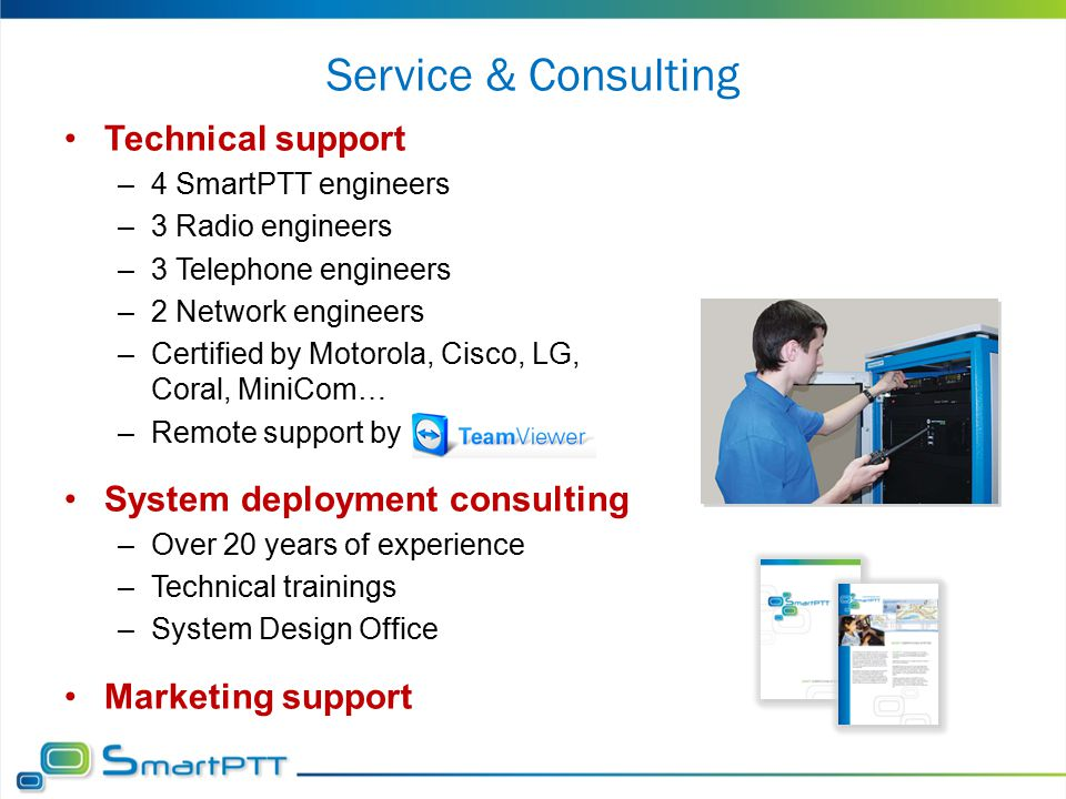 Service & Consulting Technical support System deployment consulting