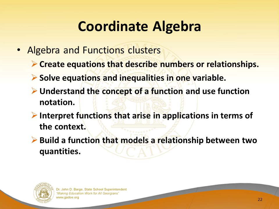 Coordinate Algebra Algebra and Functions clusters