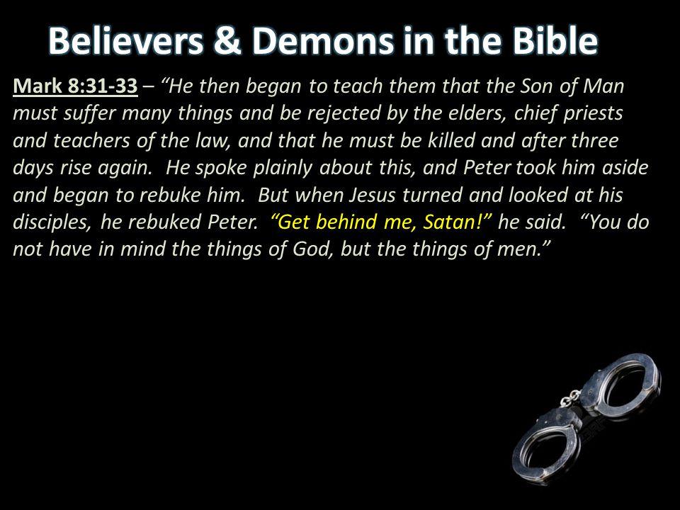 Believers & Demons in the Bible