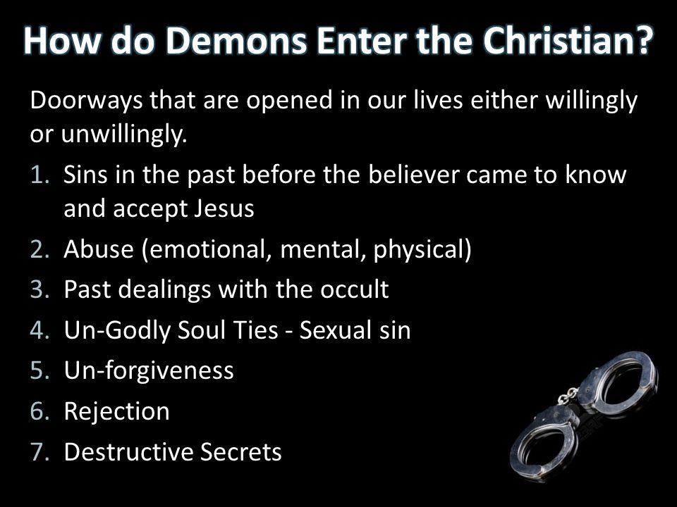 How do Demons Enter the Christian