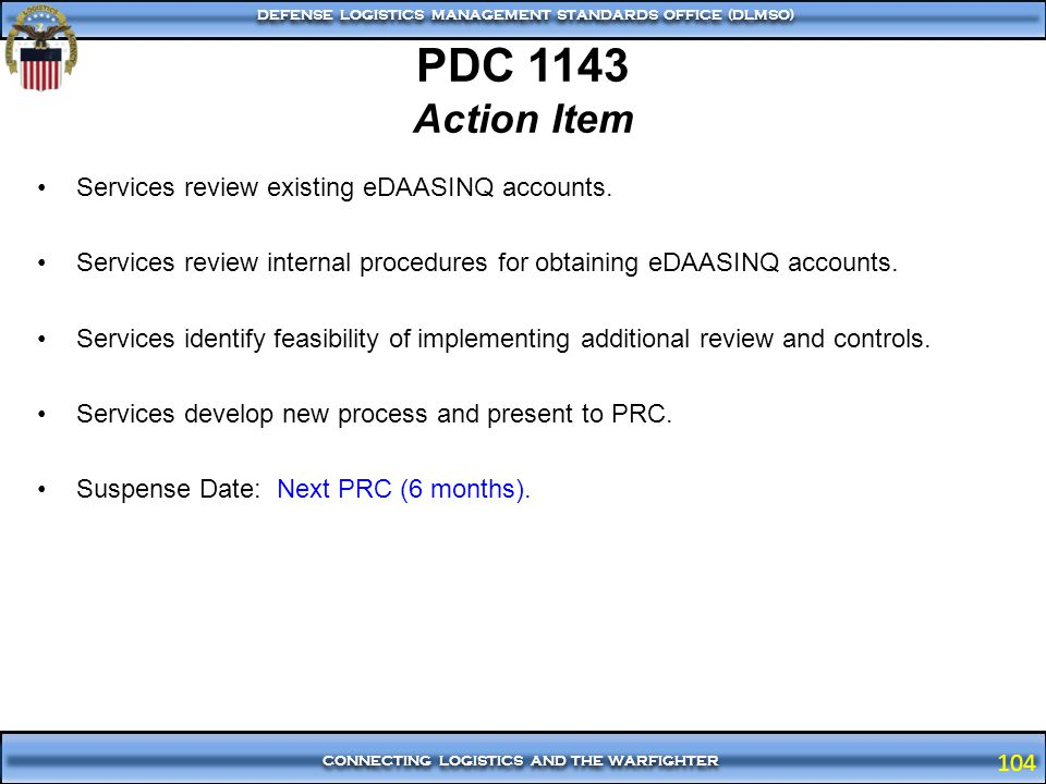 PDC 1143 Action Item Services review existing eDAASINQ accounts.