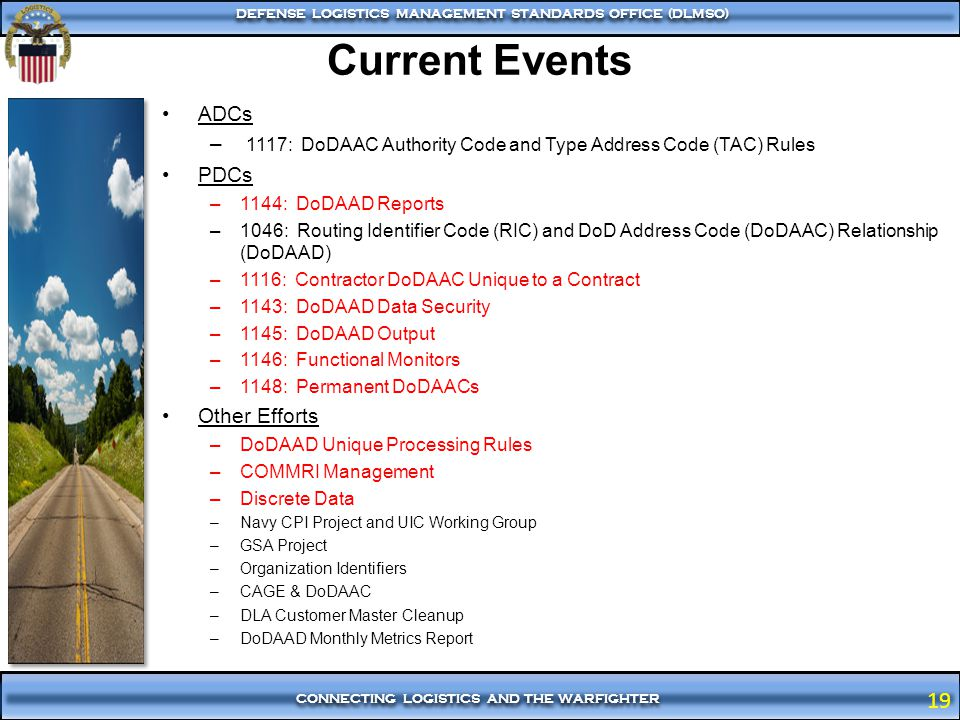 Current Events ADCs. 1117: DoDAAC Authority Code and Type Address Code (TAC) Rules. PDCs. 1144: DoDAAD Reports.