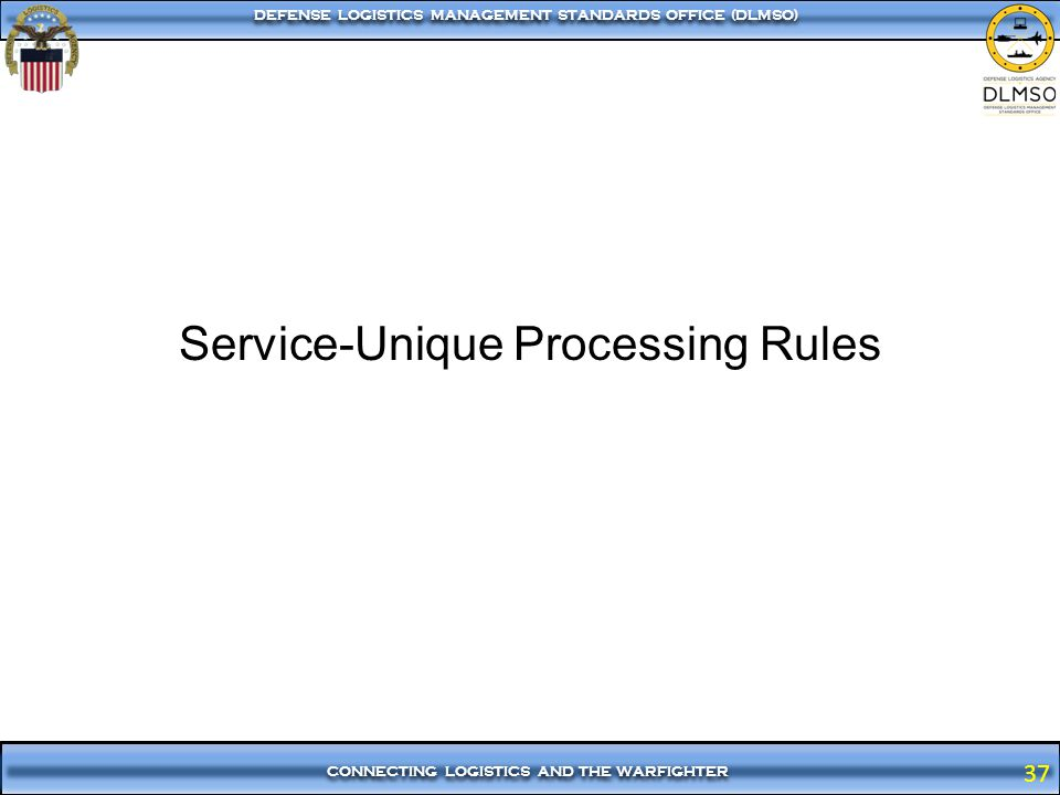 Service-Unique Processing Rules