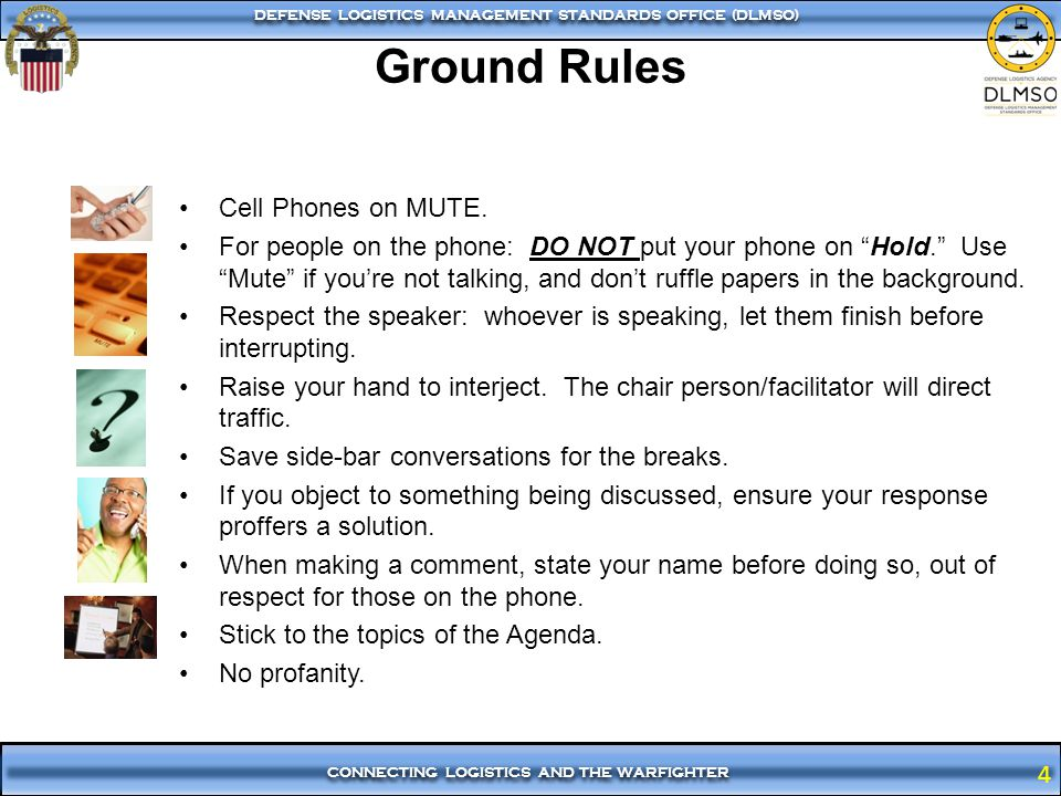 Ground Rules Cell Phones on MUTE.