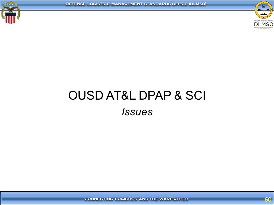 OUSD AT&L DPAP & SCI Issues