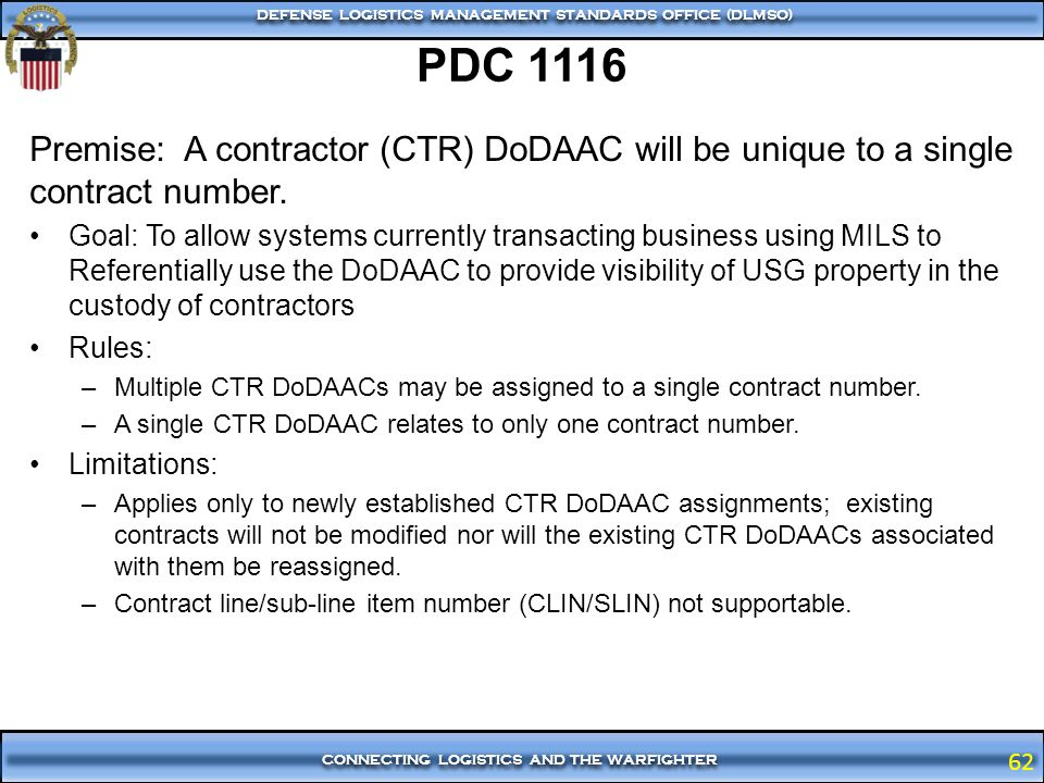PDC 1116 Premise: A contractor (CTR) DoDAAC will be unique to a single contract number.