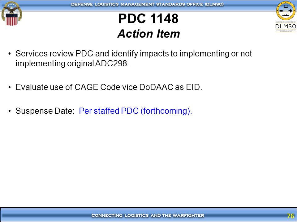 PDC 1148 Action Item. Services review PDC and identify impacts to implementing or not implementing original ADC298.