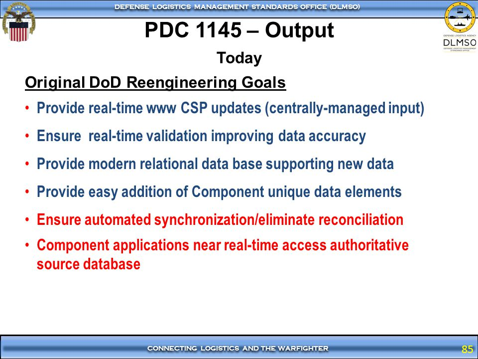 PDC 1145 – Output Today Original DoD Reengineering Goals