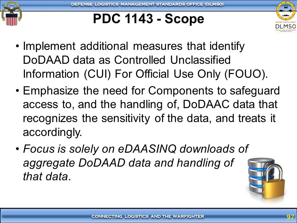 PDC 1143 - Scope Implement additional measures that identify DoDAAD data as Controlled Unclassified Information (CUI) For Official Use Only (FOUO).