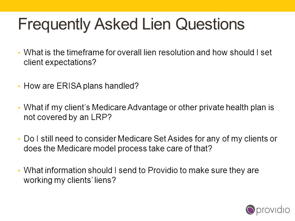 Frequently Asked Lien Questions