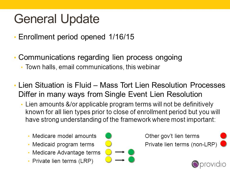 General Update Enrollment period opened 1/16/15