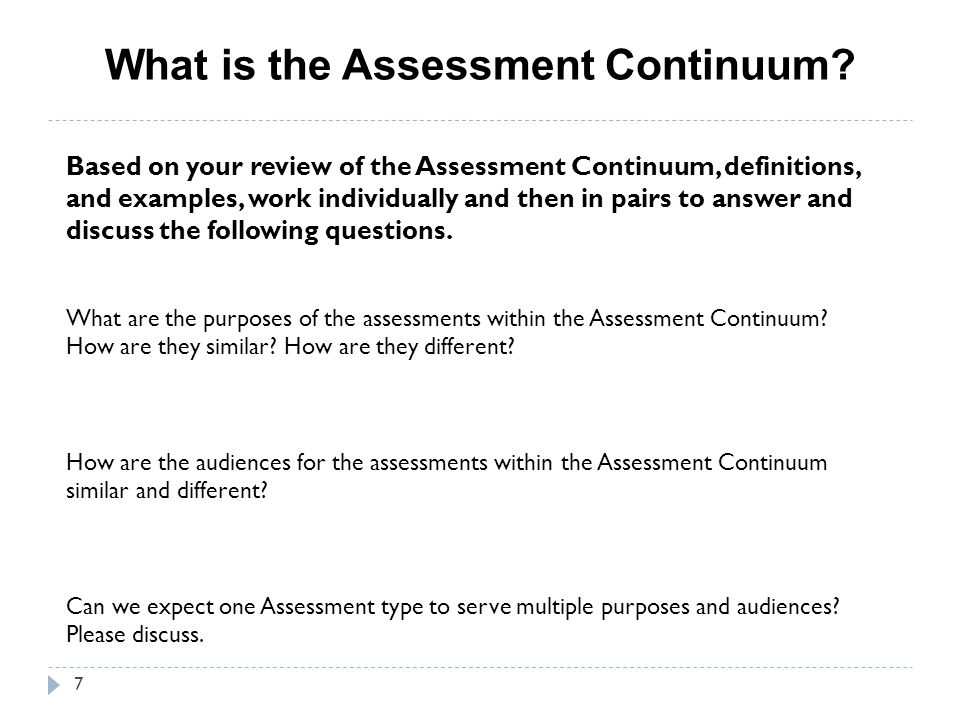 What is the Assessment Continuum