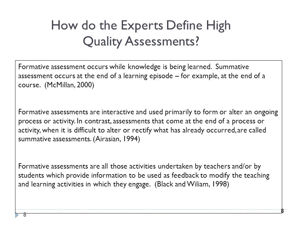 How do the Experts Define High Quality Assessments