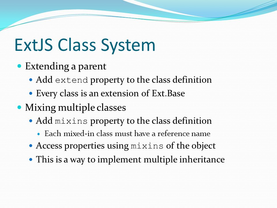 ExtJS Class System Extending a parent Mixing multiple classes