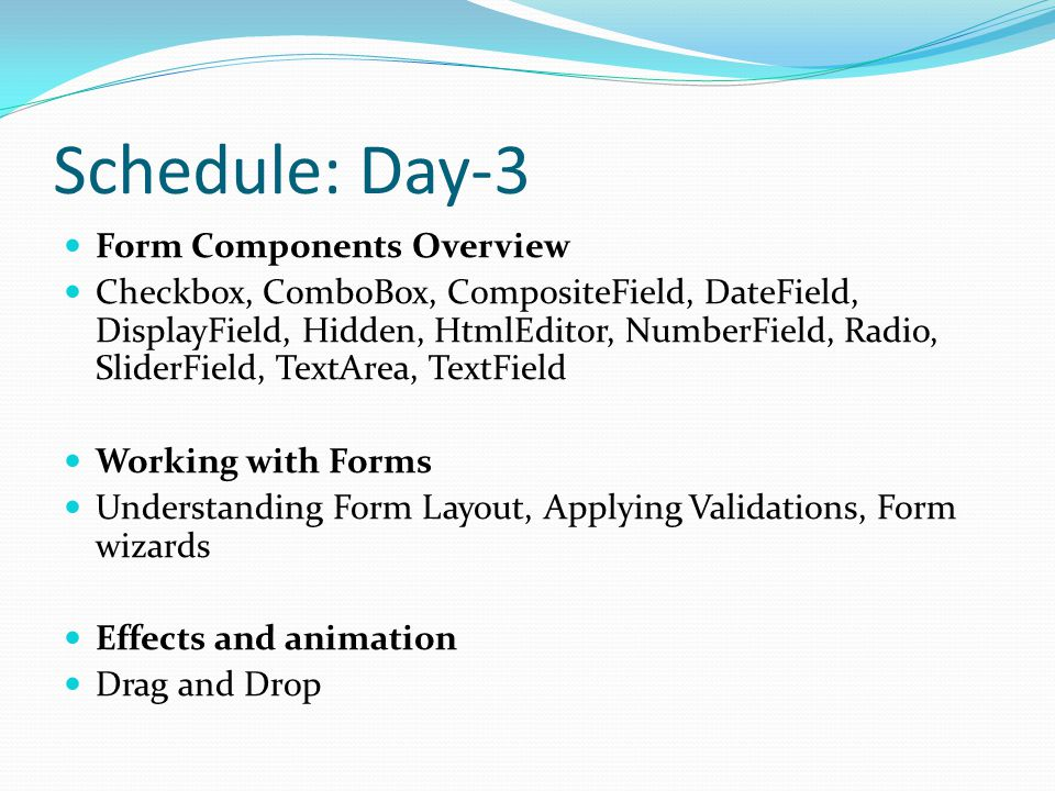 Schedule: Day-3 Form Components Overview