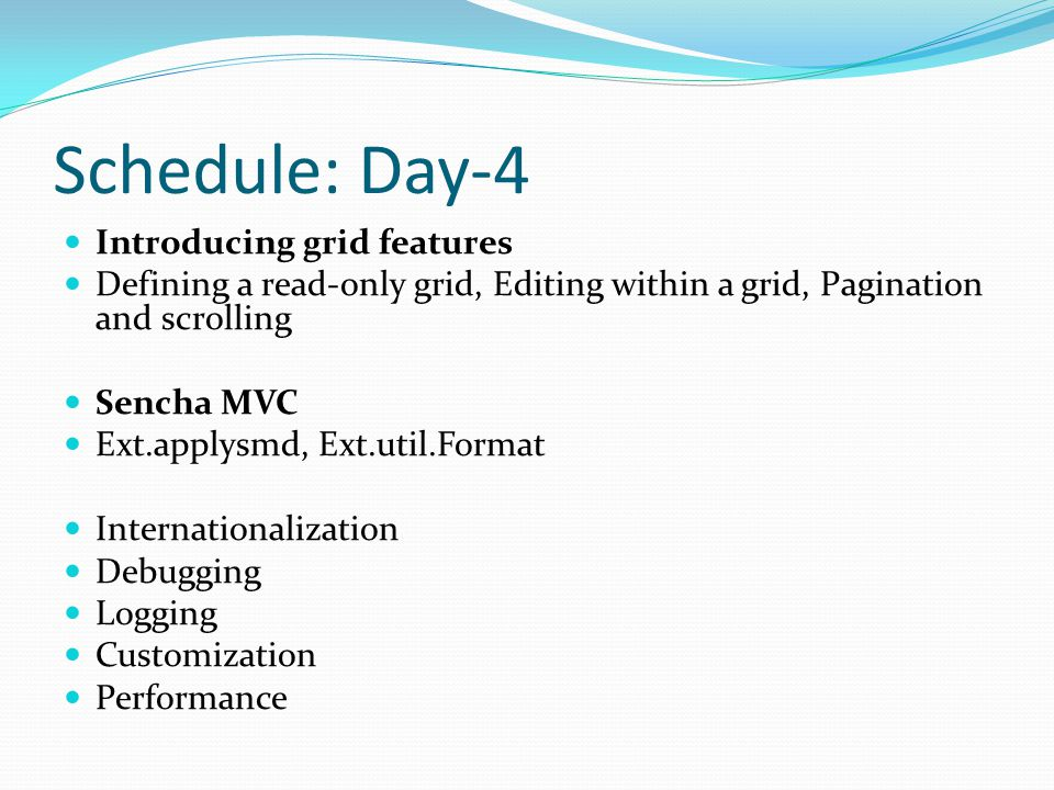 Schedule: Day-4 Introducing grid features